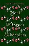Noël, Flingues et Chocolat par Chaponnay