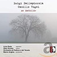 Luigi Dallapiccola Camillo Togni: An Mathilde
