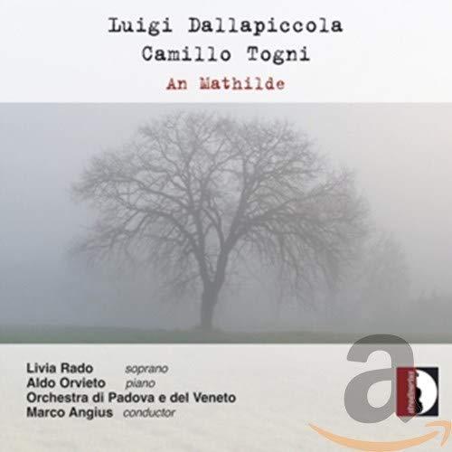 Dallapiccola/Togni: Piccolo Concerto / An Mathilde / Helian di Trakl / +
