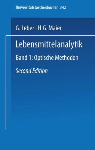 Lebensmittelanalytik: Band I: Optische Methoden (Universitätstaschenbücher) (German Edition) (Universitätstaschenbücher (342), Band 342)