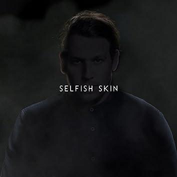 Selfish Skin