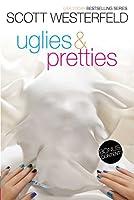 Uglies & Pretties 1481455184 Book Cover