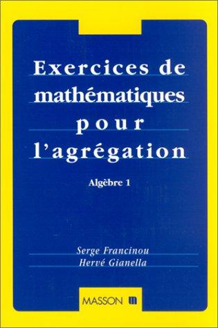 Exercices de mathématiques pour l'agrégation