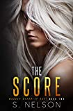 The Score (Massey Security Duet Book 2)