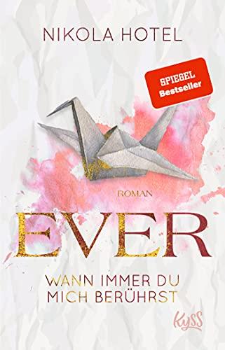 Ever – Wann immer du mich berührst (Paper-Love-Reihe, Band 1)