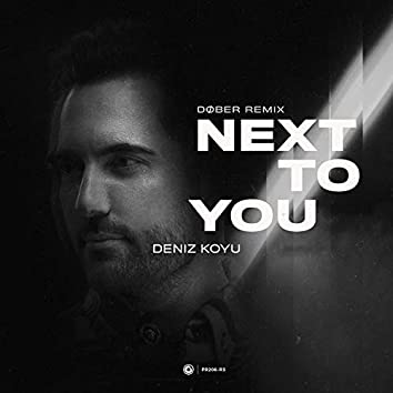 Next To You (DØBER Remix)