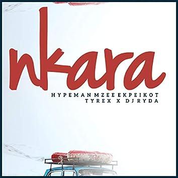 Nkara (feat. Tyrex, Dj Ryda)