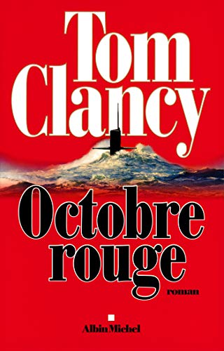 Octobre Rouge (Séries Tom Clancy) (French Edition)
