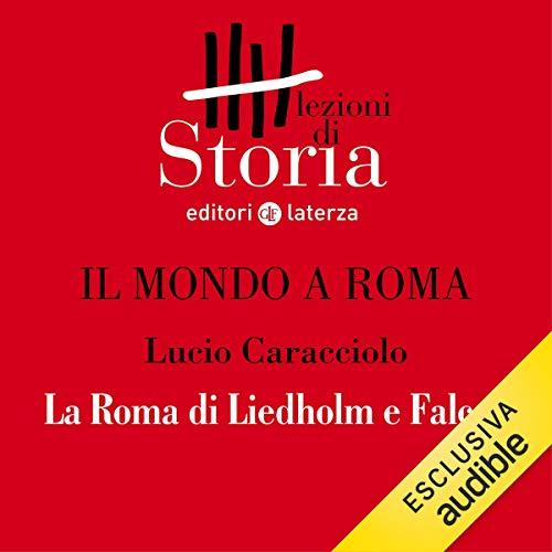 Il mondo a Roma - La Roma di Liedholm e Falcao copertina
