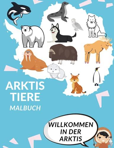 Arktis Tiere Malbuch: MalbuchFür Kinder 50 Zeichnungen Rentier Dichtung Polareule Walross tolles Geschenk!