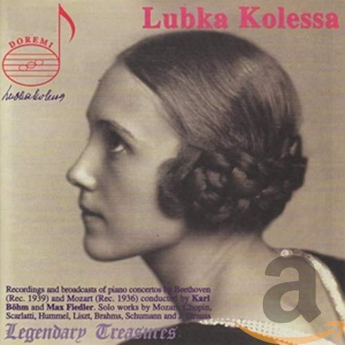 Legendary Treasures - Lubka Kolessa Legacy