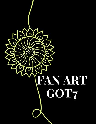 Sketchbook for fan art kpop : Black cover and Green flower Got7 | sketch your kpop|: Ahgase Fanbom | Gift for teen Girls, Boys, kpop lovers, and artists [Size 8.5X11, pages 131]