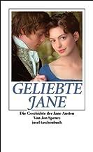 Geliebte Jane: Die Geschichte der Jane Austen