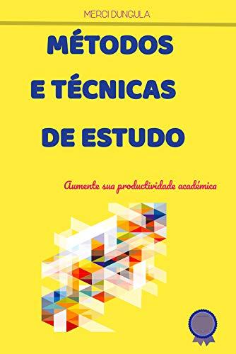 MÉTODOS E TÉCNICAS DE ESTUDO (Portuguese Edition)