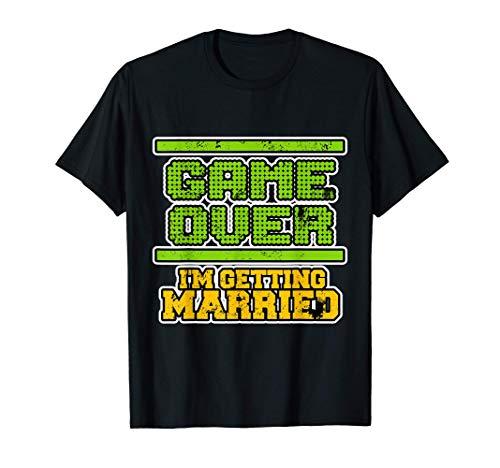 Se acabó el juego - Me voy a casar - Soltero Camiseta