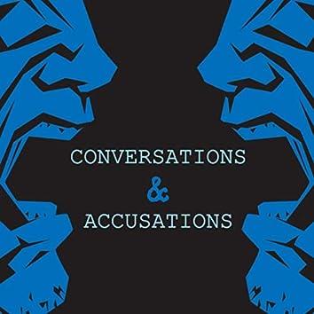 Conversations & Accusations