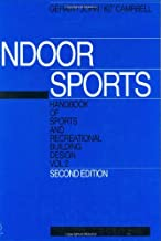 Handbook of Sports and Recreational Building Design Volume 2, Second Edition