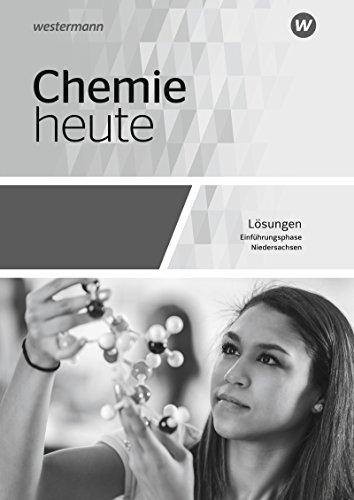 Chemie heute SII - Ausgabe 2018 für Niedersachsen: Einführungsphase: Lösungen