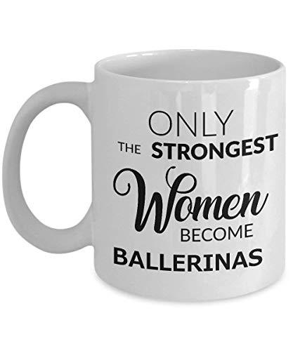 DJNGN Ballerina-Kaffeetasse - Ballerina-Geschenke für Frauen - Nur die stärksten Frauen werden Ballerinas-Kaffeetasse Keramik-Teetasse