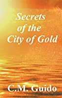 Secrets of the City of Gold