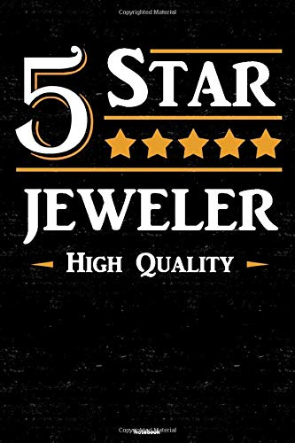 5 Star Jeweler High Quality Notebook: Jeweler Journal 6 x 9 inch Book 120 lined pages gift