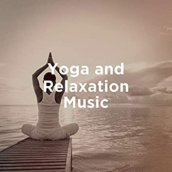 Yoga and relaxation music