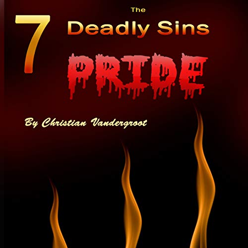 Pride: The 7 Deadly Sins audiobook cover art
