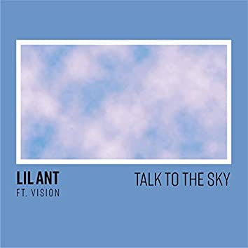 Talk to the Sky (feat. Vision)