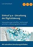 Einkauf 4.0 - Umsetzung der Digitalisierung: Voraussetzungen schaffen