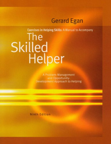 Exercises in Helping Skills: The Skilled Helper: A...