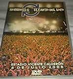 Hombres G El Canto Del Loco: Estadio VIcente Calderon 2005 BASICO