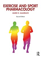Exercise and Sport Pharmacology, 2nd Edition Front Cover
