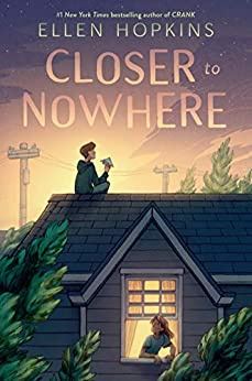 Closer to Nowhere by [Ellen Hopkins]