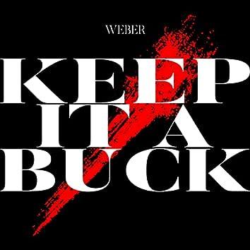 Keep It a Buck