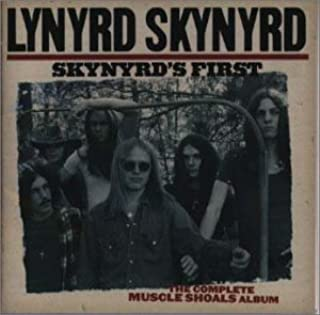 SKNYRD'S FIRST - THE COMPLETE MUSCLE SHOALS ALBUM