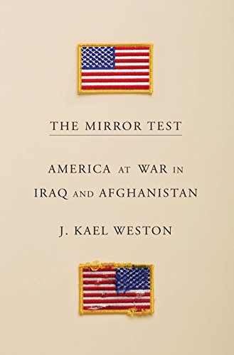 Image of The Mirror Test: America at War in Iraq and Afghanistan