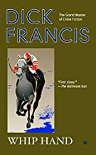 Whip Hand by Dick Francis (2005-06-07)