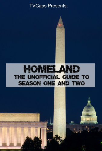 Homeland: The Unofficial Guide to Season One and Two (English Edition)