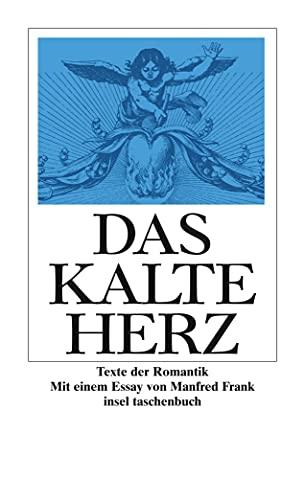 Das kalte Herz: Texte der Romantik (insel taschenbuch)