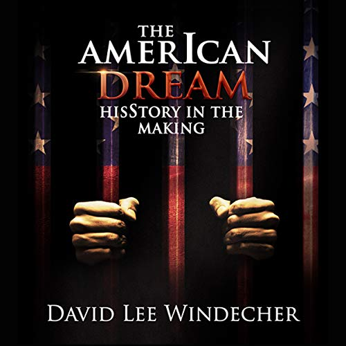The AmerIcan Dream: HisStory in the Making