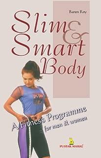 Slim & Smart Body - A Fitness Programme for Men & Women