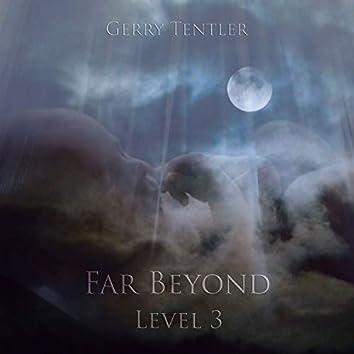 Far Beyond - Level 3