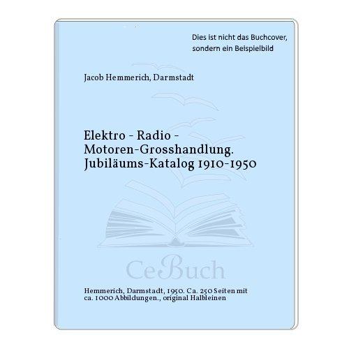 Elektro - Radio - Motoren-Grosshandlung....