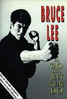 El Tao del Jeet Kune Do, la tecnica de lucha de Bruce Lee (Spanish Edition) by [Bruce Lee]