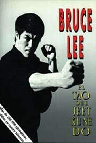 Le Tao de Jeet Kune Do, la technique de combat de Bruce Lee (Édition française)