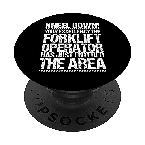Forklift Driver Your Excellency Forklift Operator PopSockets Swappable PopGrip