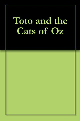 Toto and the Cats of Oz (English Edition)