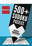 Funster 500+ Sudoku Puzzles: Easy, Medium, Hard Sudoku Puzzle Book