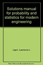 Solutions manual for probability and statistics for modern engineering
