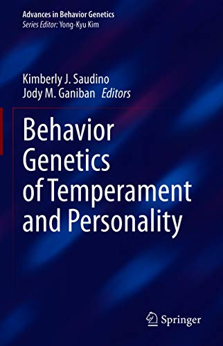 Behavior Genetics of Temperament and Personality (Advances in Behavior Genetics)